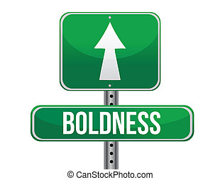 boldness road sign illustration design over a white background