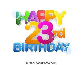 boldog, 23rd, születésnap, cím, fény