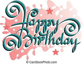 boldog születésnapot, kéz, felirat