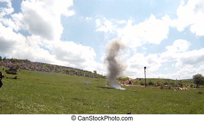 Bombing of the battlefield during a reenactment of a battle...