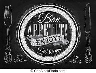 Bon appetit! enjoy! chalk - Bon appetit! enjoy! Best for you...