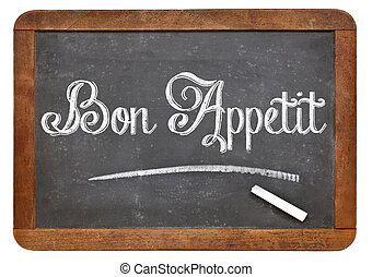 Bon Appetit on blackboard - Bon Appetit - white chalk text...