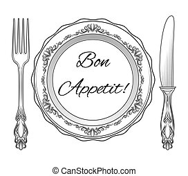 Plate, fork and knife - Bon appetit. Plate, fork and knife....