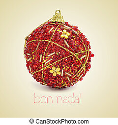 bon nadal, merry christmas in catalan - a red and golden...