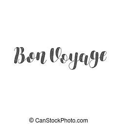 Bon voyage. Brush lettering illustration.