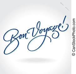 Bon Voyage hand lettering (vector) - Bon Voyage hand...
