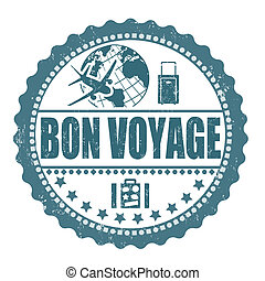 Bon voyage grunge rubber stamp on white, vector illustration