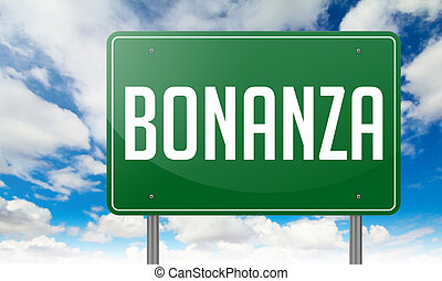 Bonanza on Green Highway Signpost. - Highway Signpost with...