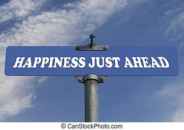 bonheur, juste, route, devant, signe