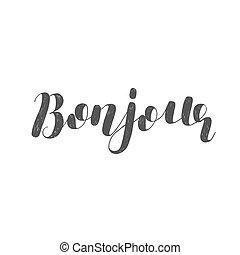 Bonjour. Brush lettering illustration.