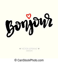 Bonjour lettering phrase with small red heart