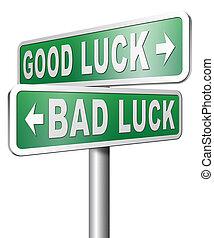 bonne chance, mauvais, fortune