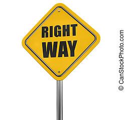 bonne manière, panneaux signalisations