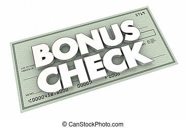 Bonus Check Extra Additional Money Earned Paycheck 3d Illustration
