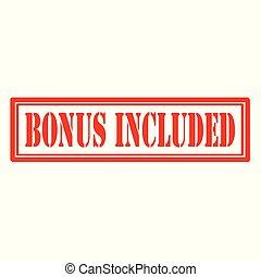 Bonus Included-stamp