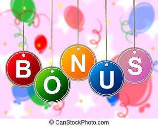 bonus, representerar, belöna, knippe, gratis