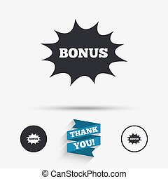 Bonus sign icon. Explosion cartoon bubble symbol