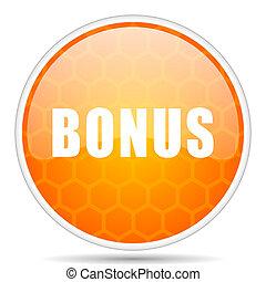 Bonus web icon. Round orange glossy internet button for webdesign.