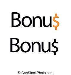 Bonus with dollar sign. Flat vector illustration on white background.