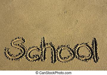 """boodschap, zegt, """"school"""", in het zand, op, een, strand"""