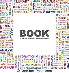 BOOK. Concept illustration. Graphic tag collection. Wordcloud collage.