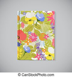 Book Cover. Abstract Natural Spring Pattern with Flowers and Leaves. Vector Illustration