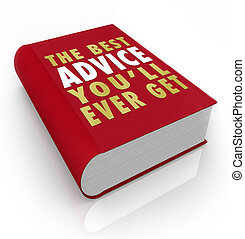 Book Cover Best Advice You'll Ever Get - A red book with the...