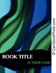 Book cover template with abstract green and blue wave shape