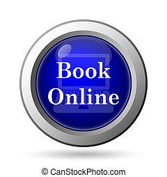 Book online icon. Internet button on white background.