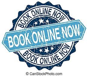 book online now blue round grunge stamp on white