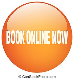 book online now orange round gel isolated push button