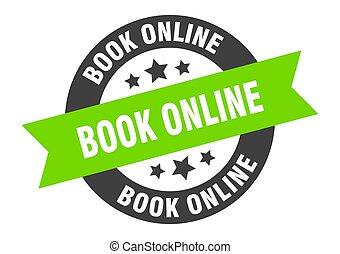 book online sign. book online black-green round ribbon sticker