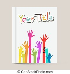 Book or Brochure Cover Design Template with Colorful Hands