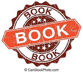 book orange round grunge stamp on white