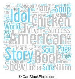 Book Review Chicken Soup For The American Idol Soul text background word cloud concept