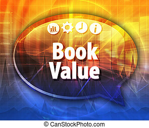 Book Value  Business term speech bubble illustration