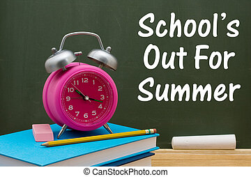 Schools out of Summer