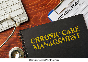 Book with title chronic care management on a table. Pain...