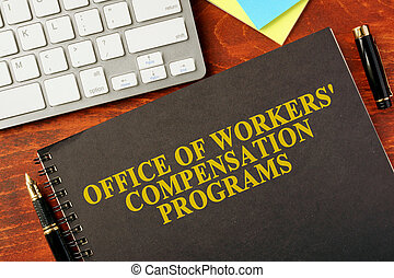 Office of Workers' Compensation Programs (OWCP) - Book with...