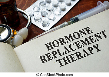 hormone replacement therapy - Book with words hormone...