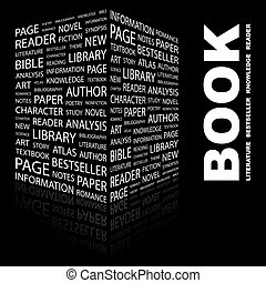 BOOK. Word cloud illustration. Tag cloud concept collage.