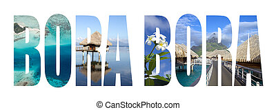 Bora Bora letters with landmarks images