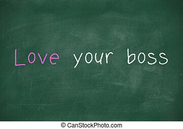 bord, met de hand geschreven, liefde, jouw, baas