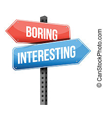 boring versus interesting road sign illustration design over...