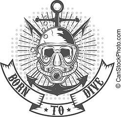 born to dive.eps - Diver logo in vector. Diver skull....