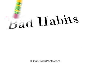 borrar, malo, hábitos, con, lápiz, borrador