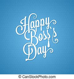 boss day vintage lettering background 10 eps