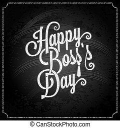 boss day vintage lettering chalk background 10 eps