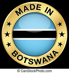 Made in Botswana gold badge and icon with central glossy Batswana flag symbol and stars. Vector EPS 10 illustration isolated on black background.