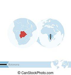 Botswana on world globe with flag and regional map of Botswana.
